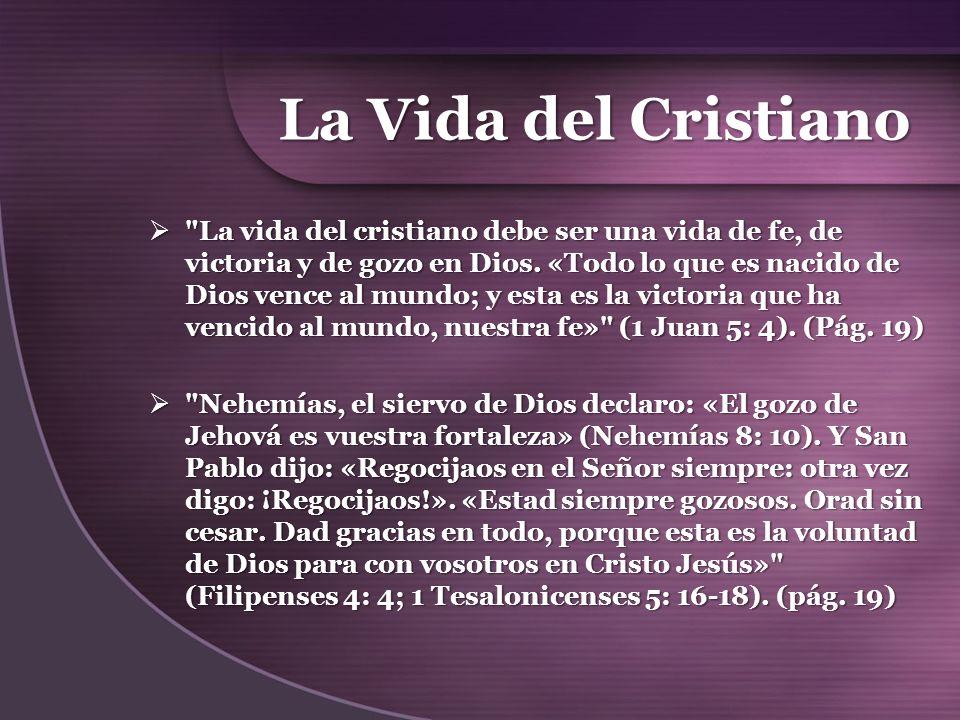 La Vida del Cristiano
