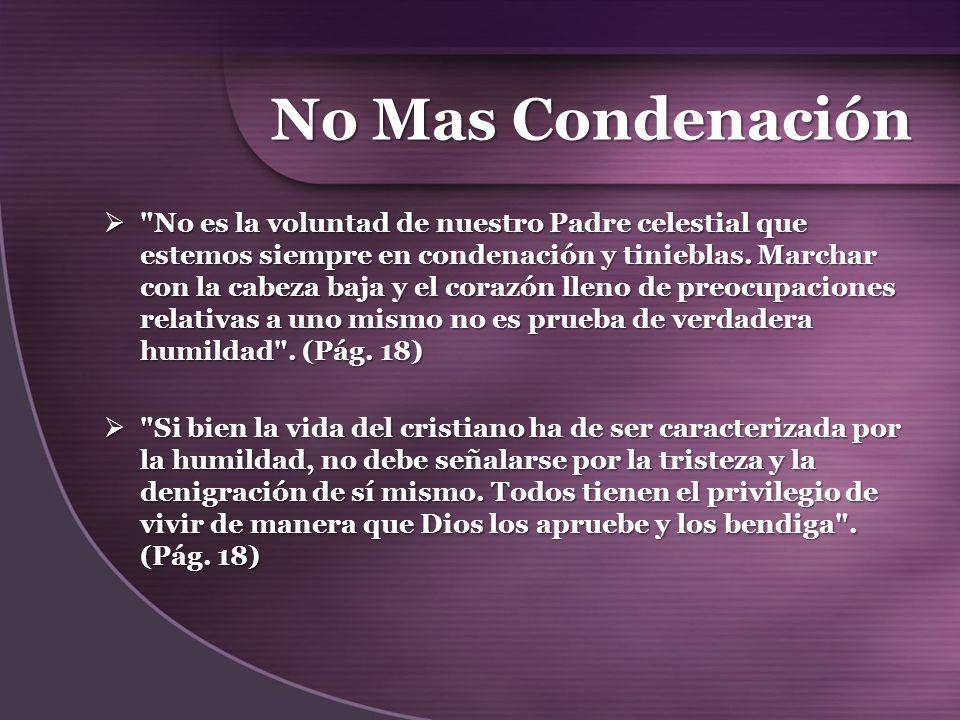 En Cristo no hay Condenación Podemos acudir a Jesús y ser purificados, y permanecer ante la ley sin avergonzarnos ni sentir remordimientos.