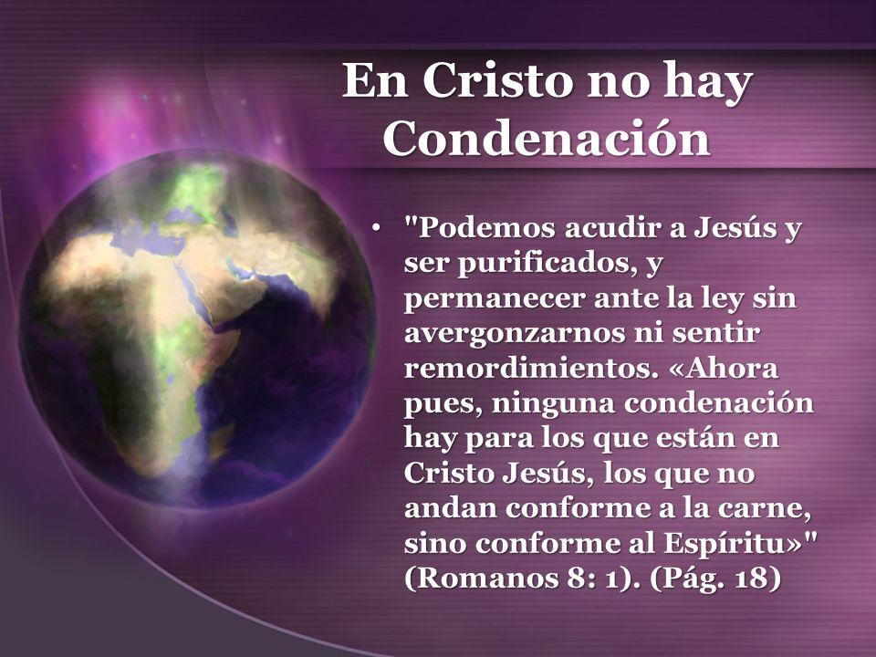 En Cristo no hay Condenación