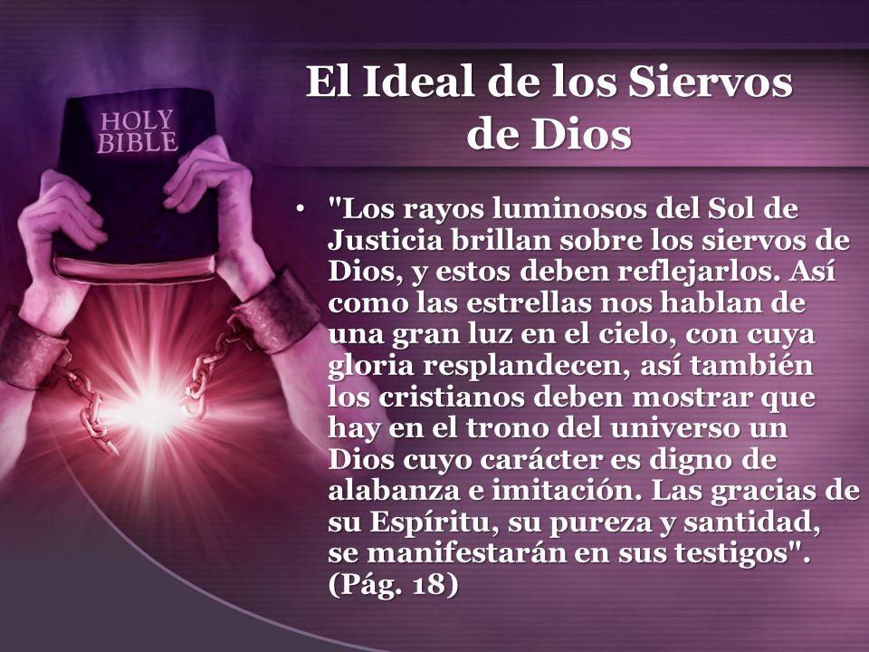El Ideal de los Siervos de Dios