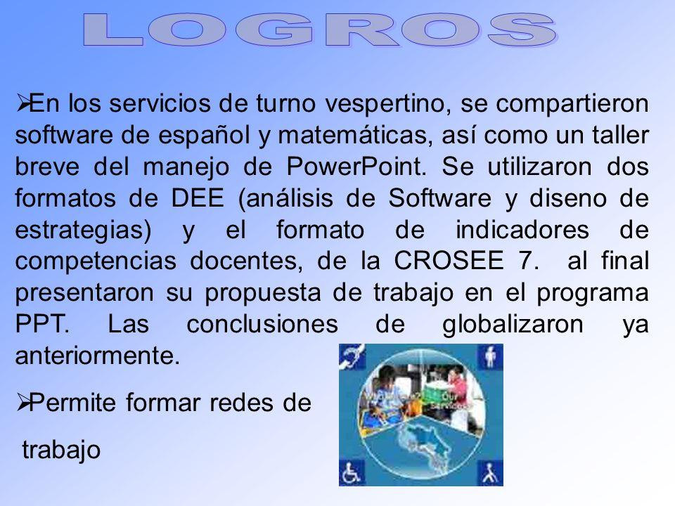 En los servicios de turno vespertino, se compartieron software de español y matemáticas, así como un taller breve del manejo de PowerPoint. Se utiliza