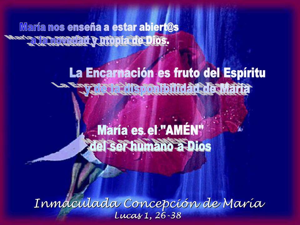 Inmaculada Concepción de María Lucas 1, 26-38