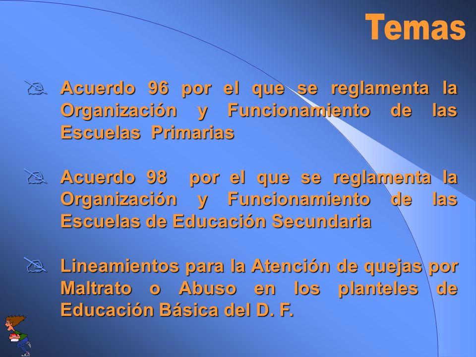 Acuerdo 96 por el que se reglamenta la Organización y Funcionamiento de las Escuelas Primarias Acuerdo 96 por el que se reglamenta la Organización y F