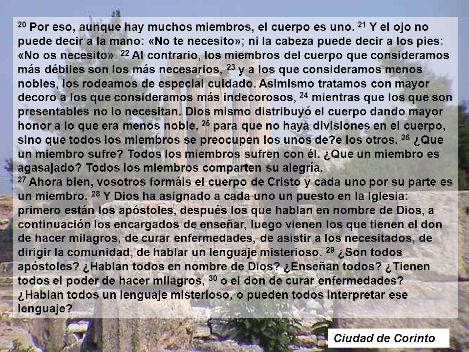 1C 12, 12-30 12 Del mismo modo que el cuerpo es uno y tiene muchos miembros, y todos los miembros del cuerpo, por muchos que sean, no forman más que u