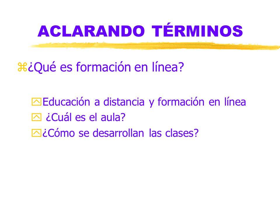 ACLARANDO TÉRMINOS z¿z¿Qué es formación en línea.