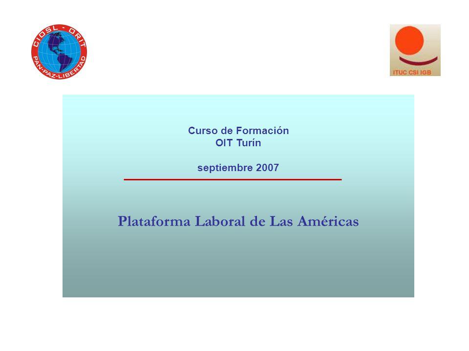 Curso de Formación OIT Turín septiembre 2007 Plataforma Laboral de Las Américas