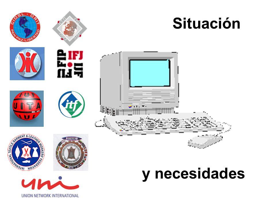 Necesidades comunes Fomentar el uso de las telecomunicaciones Compartir información y recursos Dotar de equipos de computación Capacitar a todos los niveles de la estructura sindical