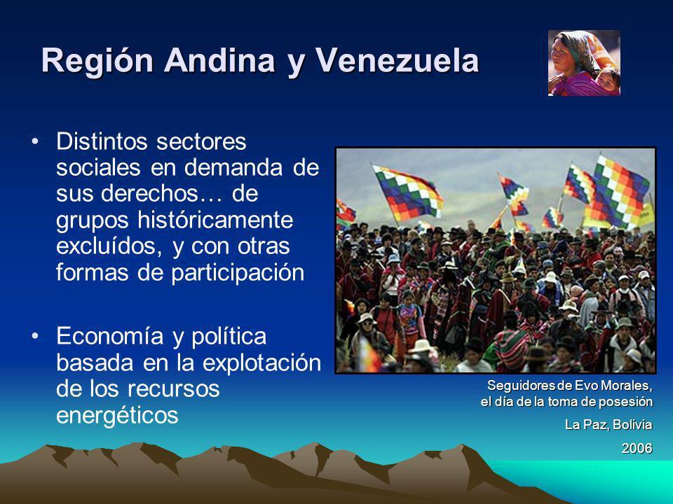 Región Andina y Venezuela Distintos sectores sociales en demanda de sus derechos… de grupos históricamente excluídos, y con otras formas de participac