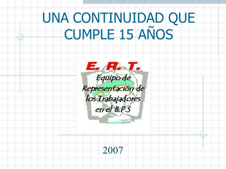 UNA CONTINUIDAD QUE CUMPLE 15 AÑOS 2007