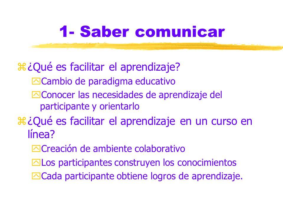 1- Saber comunicar z¿z¿Qué es facilitar el aprendizaje.