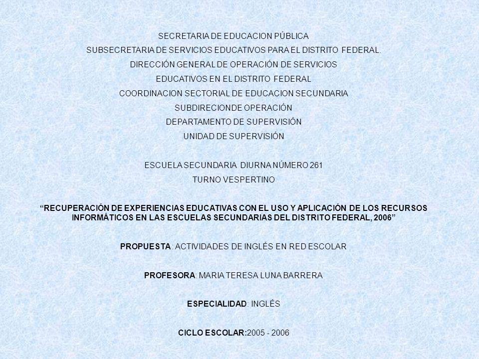 SECRETARIA DE EDUCACION PÚBLICA SUBSECRETARIA DE SERVICIOS EDUCATIVOS PARA EL DISTRITO FEDERAL. DIRECCIÓN GENERAL DE OPERACIÓN DE SERVICIOS EDUCATIVOS