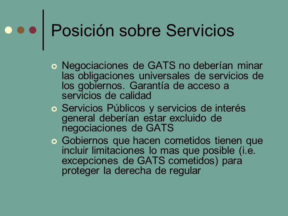 Posición sobre Servicios Negociaciones de GATS no deberían minar las obligaciones universales de servicios de los gobiernos.