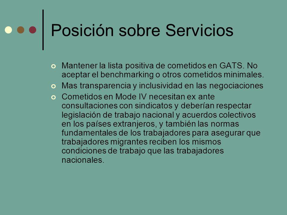 Posición sobre Servicios Mantener la lista positiva de cometidos en GATS.