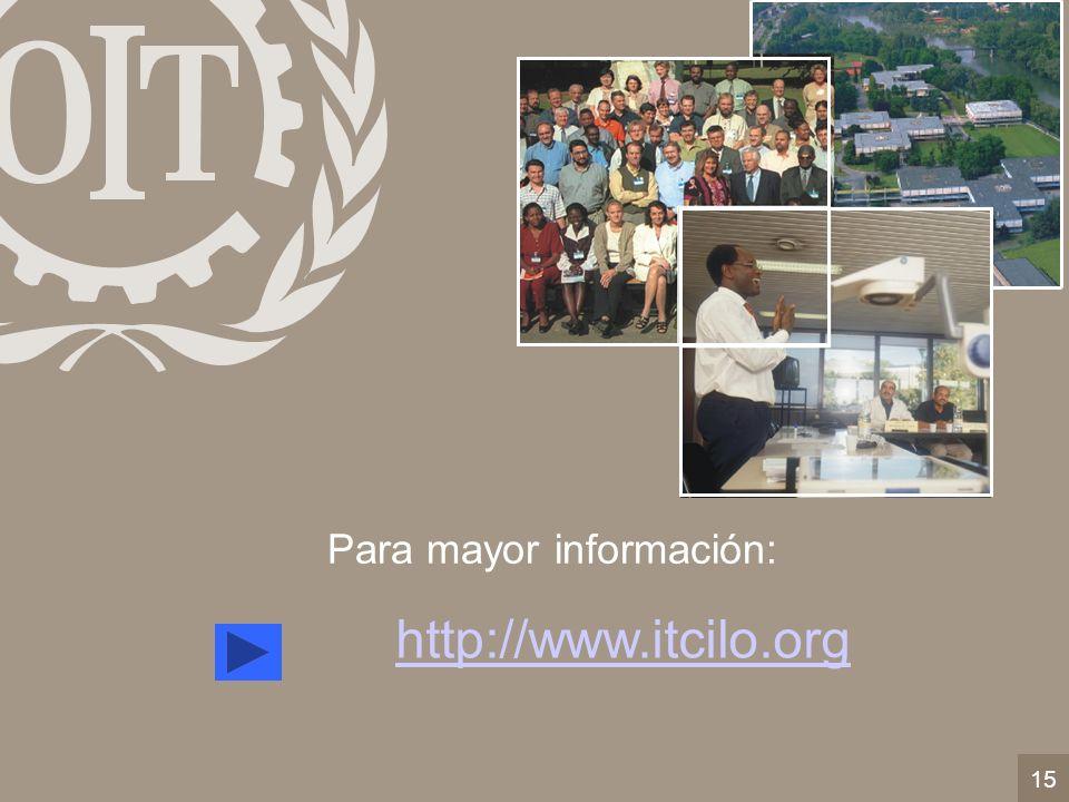 15 Para mayor información: http://www.itcilo.org