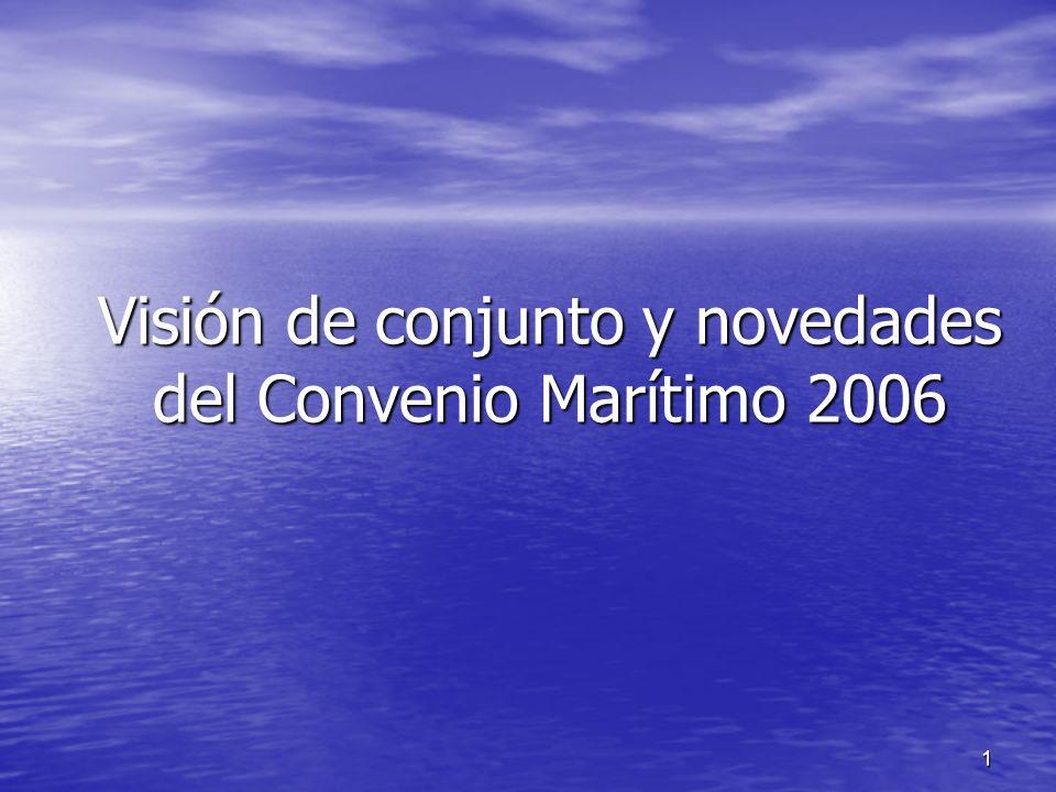 12 (continuación):- (continuación):- El sistema de certificación: El sistema de certificación: –Excepcionalmente y en situaciones específicas en las que se haga necesaria una inspección detallada, cualquier inspección en un puerto extranjero se limitará al control del Certificado y la Declaración –Una disposición sobre la nación favorita para ayudar a garantizar un mínimo nivel ( en el contexto de las medidas de control en los Estados) Visión de conjunto y novedades del Convenio Marítimo 2006 Formato & Contenido