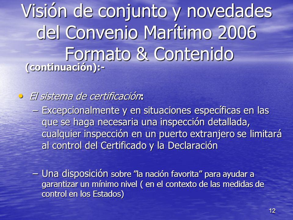 12 (continuación):- (continuación):- El sistema de certificación: El sistema de certificación: –Excepcionalmente y en situaciones específicas en las q