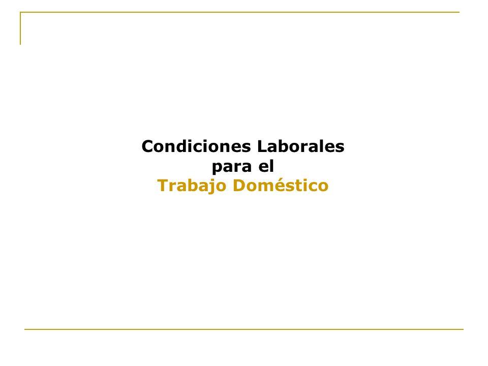 Condiciones Laborales para el Trabajo Doméstico