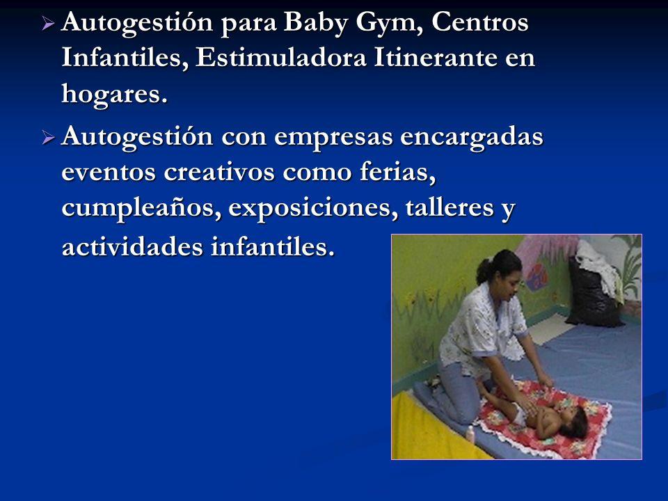 Autogestión para Baby Gym, Centros Infantiles, Estimuladora Itinerante en hogares. Autogestión para Baby Gym, Centros Infantiles, Estimuladora Itinera
