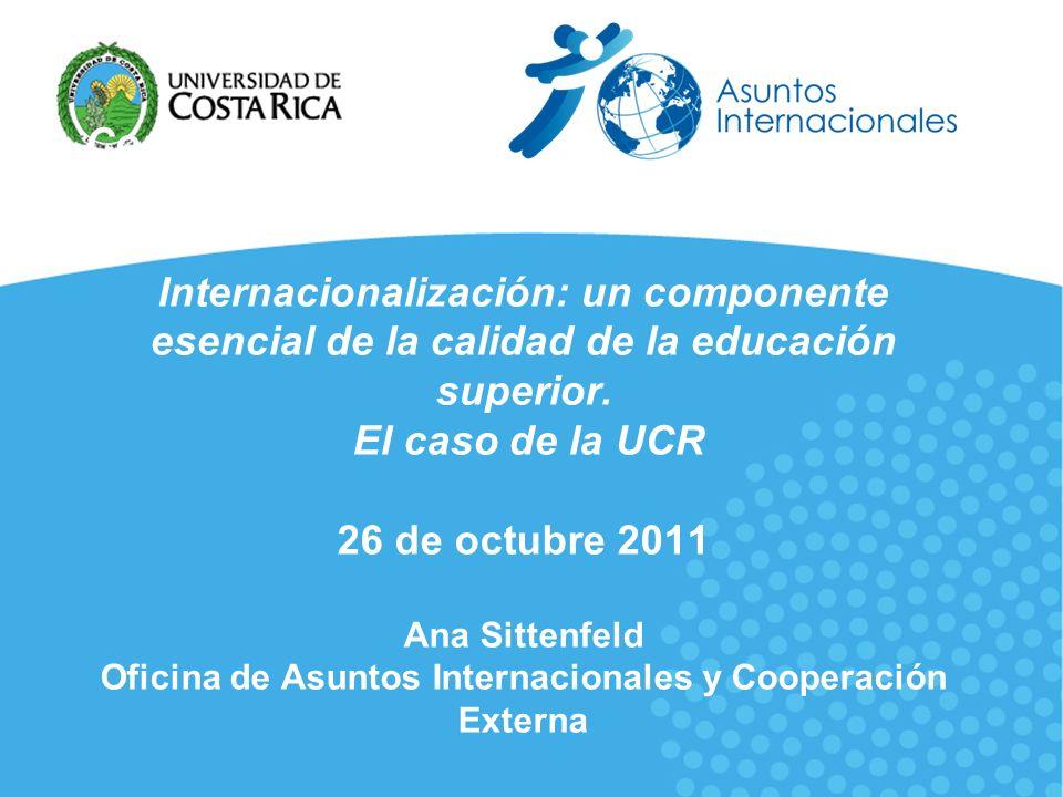 Construcción del Espacio Interamericano de Internacionalización: un componente esencial de la calidad de la educación superior.