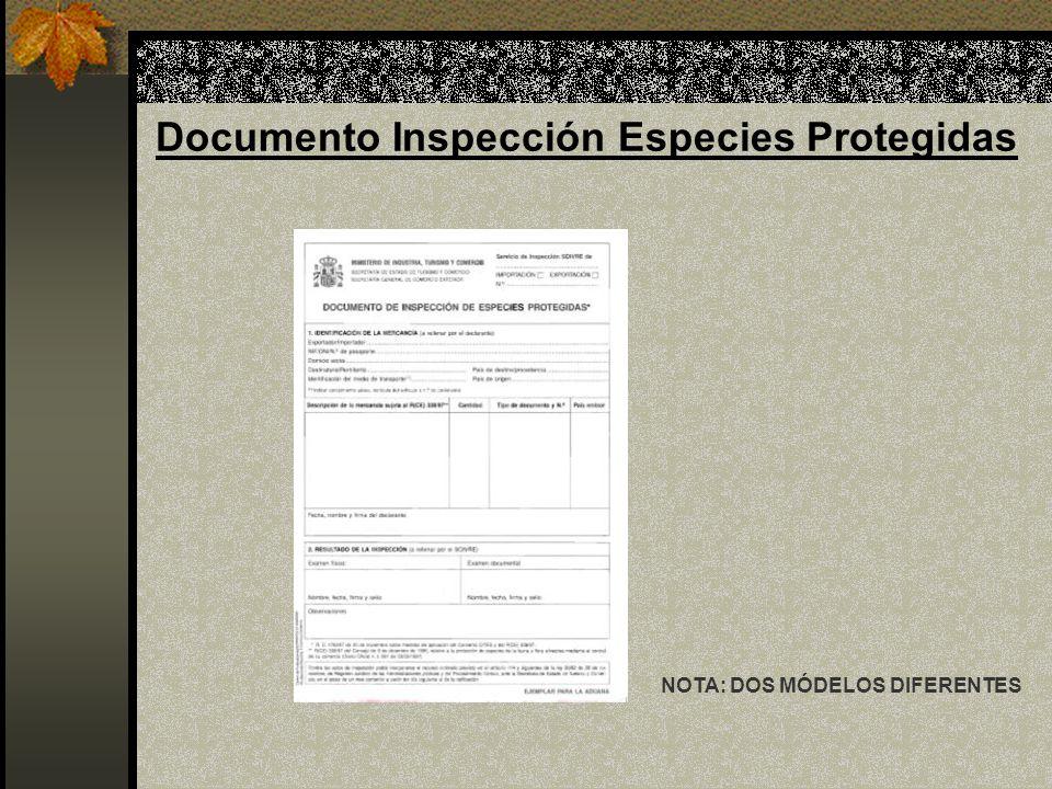 Documento Inspección Especies Protegidas NOTA: DOS MÓDELOS DIFERENTES