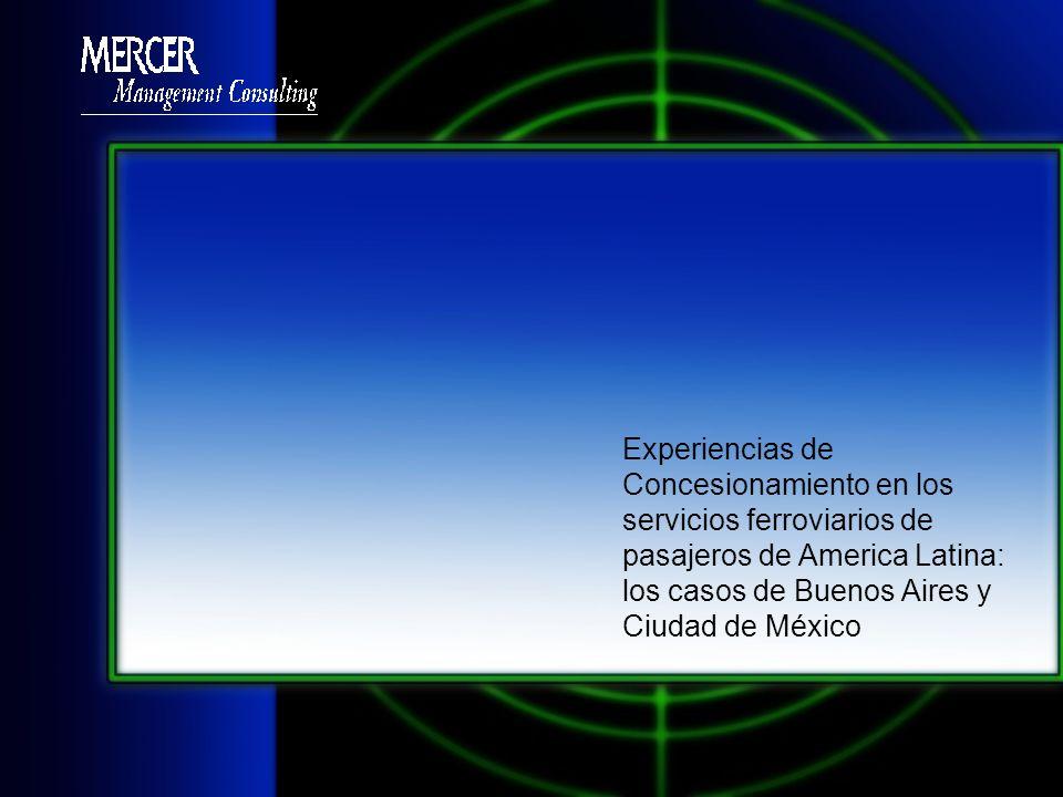 Experiencias de Concesionamiento en los servicios ferroviarios de pasajeros de America Latina: los casos de Buenos Aires y Ciudad de México