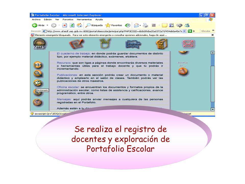 Se realiza el registro de docentes y exploración de Portafolio Escolar