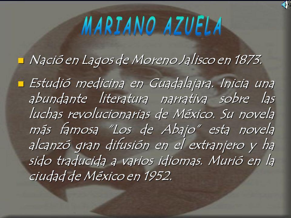 Nació en Lagos de Moreno Jalisco en 1873. Nació en Lagos de Moreno Jalisco en 1873. Estudió medicina en Guadalajara. Inicia una abundante literatura n