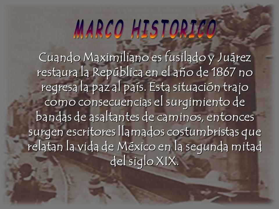 Cuando Maximiliano es fusilado y Juárez restaura la República en el año de 1867 no regresa la paz al país. Esta situación trajo como consecuencias el