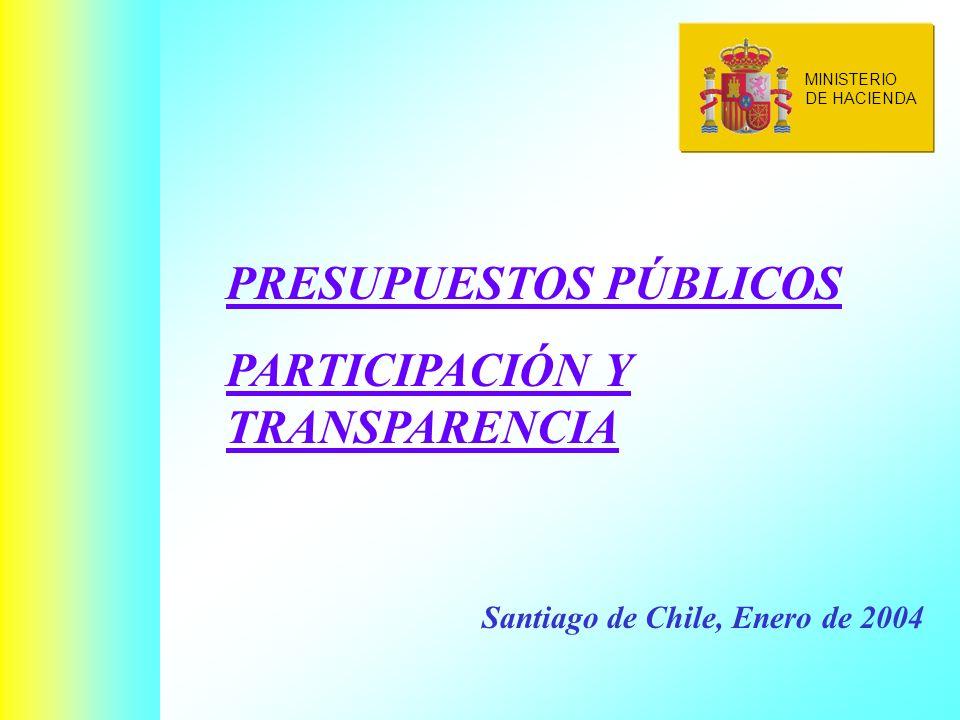 MINISTERIO DE HACIENDA PRESUPUESTOS PÚBLICOS PARTICIPACIÓN Y TRANSPARENCIA Santiago de Chile, Enero de 2004