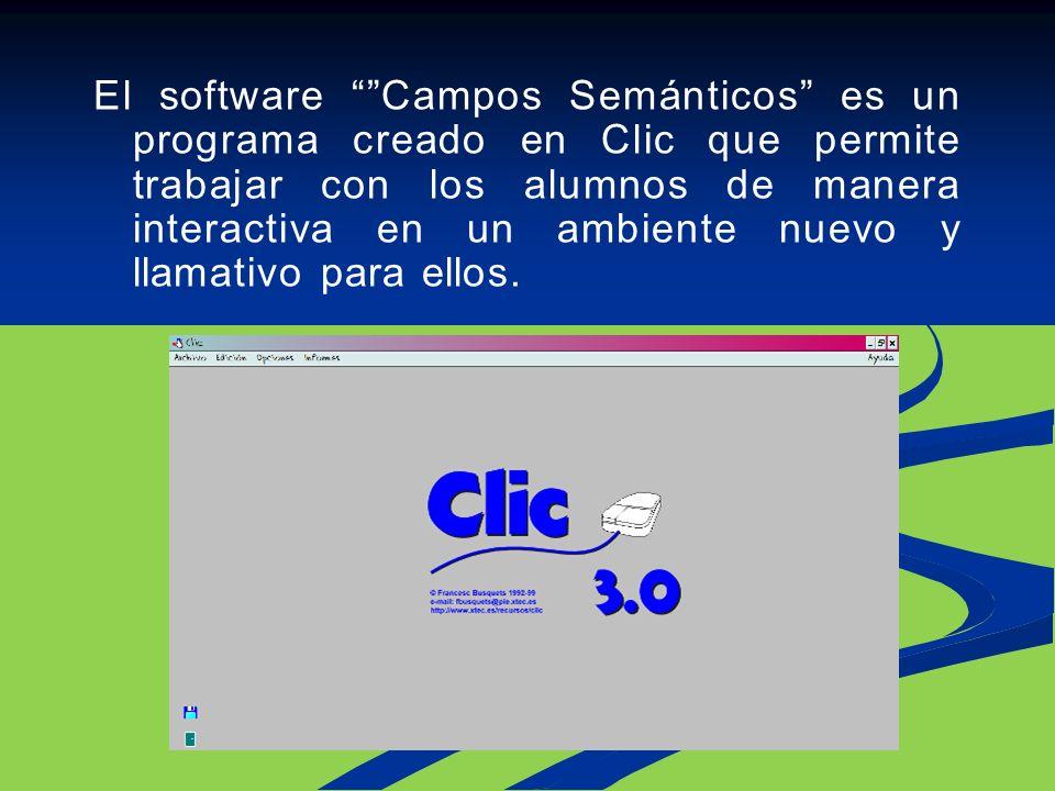 El software Campos Semánticos es un programa creado en Clic que permite trabajar con los alumnos de manera interactiva en un ambiente nuevo y llamativo para ellos.
