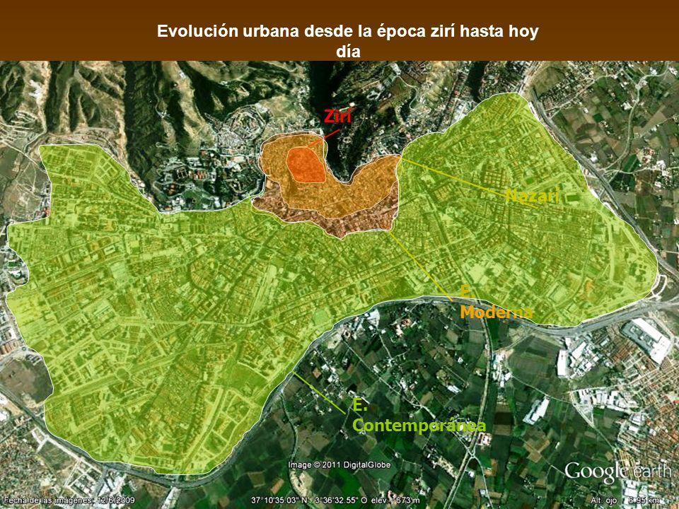 Evolución urbana desde la época zirí hasta hoy día Zirí Nazarí E. Moderna E. Contemporánea