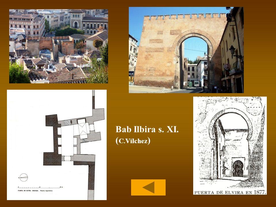 Bab Ilbira s. XI. ( C.Vílchez )