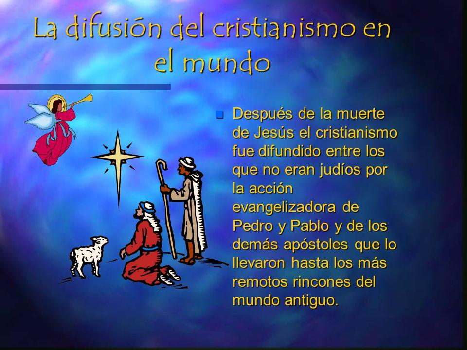 EL CRISTIANISMO n Palestina fue sometida por Roma n Belén perteneció a Judá al sur de Palestina.Ahí nació Jesús, con él inició una nueva era en la his