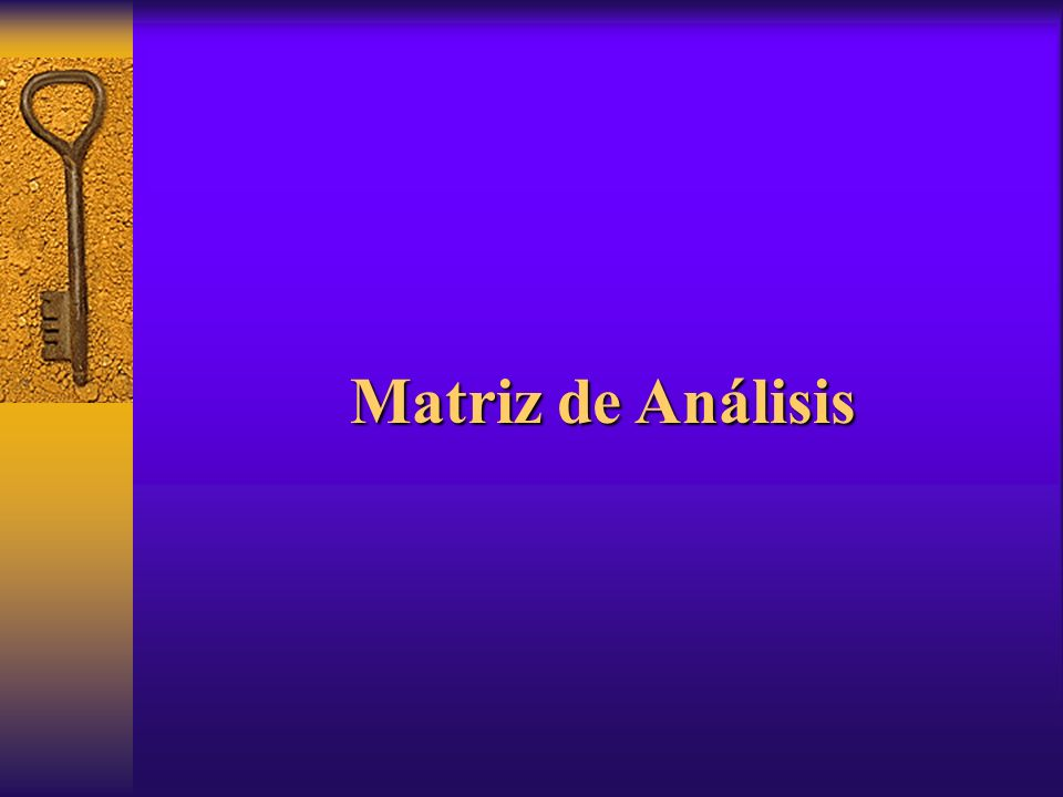 Matriz de Análisis