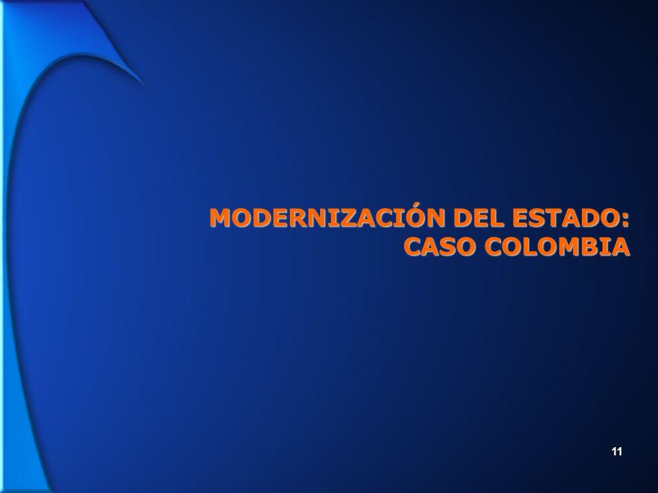 11 MODERNIZACIÓN DEL ESTADO: CASO COLOMBIA