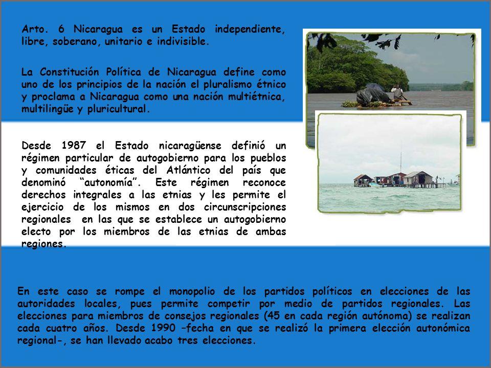 Arto. 6 Nicaragua es un Estado independiente, libre, soberano, unitario e indivisible. La Constitución Política de Nicaragua define como uno de los pr