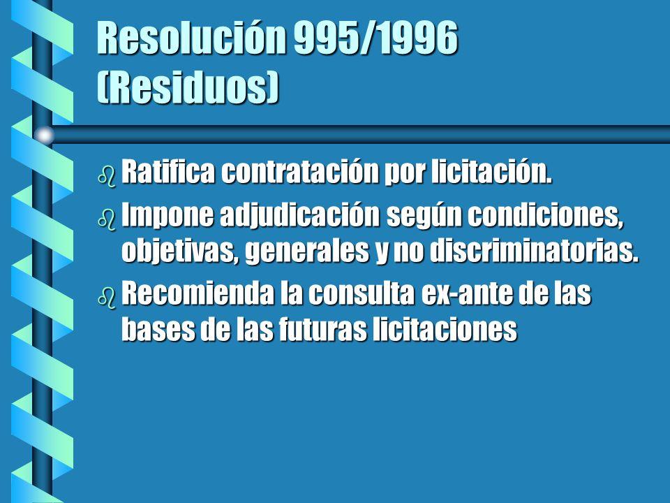 Resolución 995/1996 (Residuos) b Ratifica contratación por licitación.