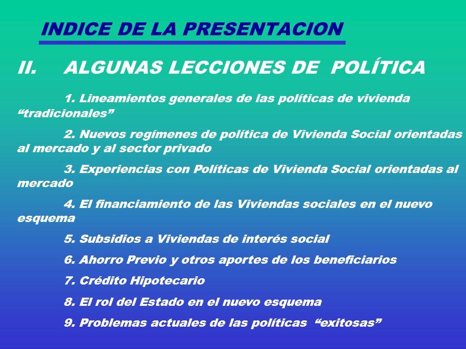 INDICE DE LA PRESENTACION II. ALGUNAS LECCIONES DE POLÍTICA 1.