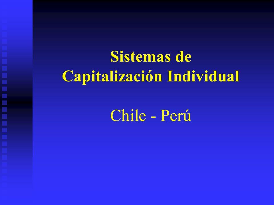 Sistemas de Capitalización Individual Chile - Perú