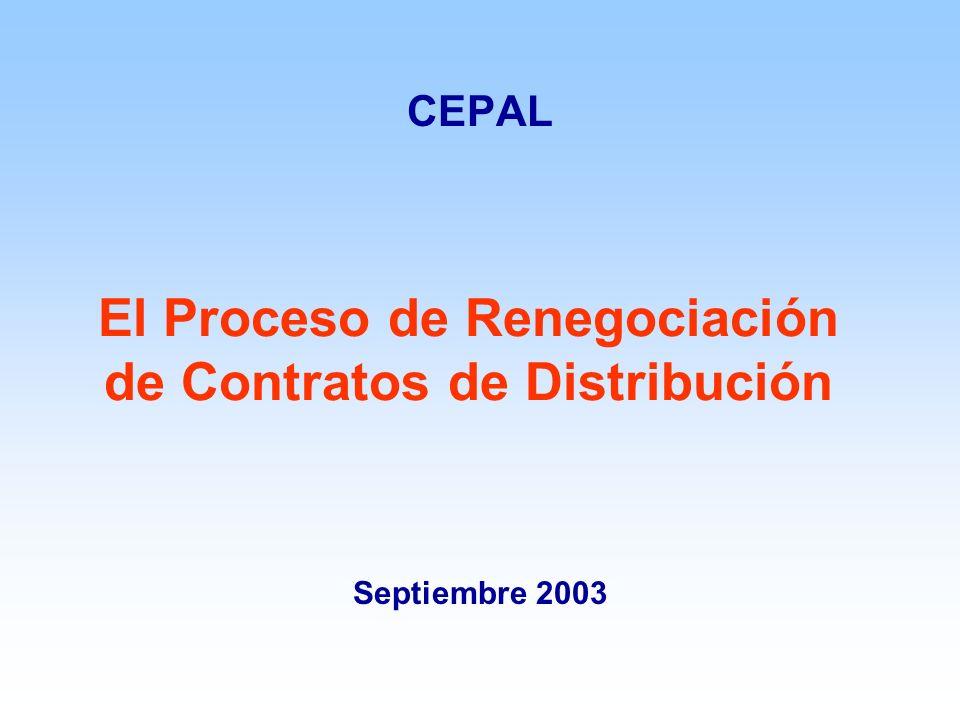El Proceso de Renegociación de Contratos de Distribución CEPAL Septiembre 2003