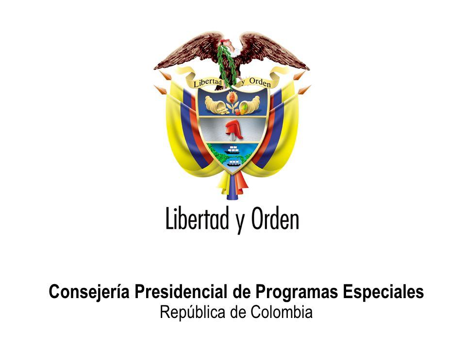 Consejería Presidencial de Programas Especiales República de Colombia