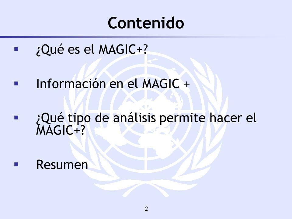 2 Contenido ¿Qué es el MAGIC+? Información en el MAGIC + ¿Qué tipo de análisis permite hacer el MAGIC+? Resumen