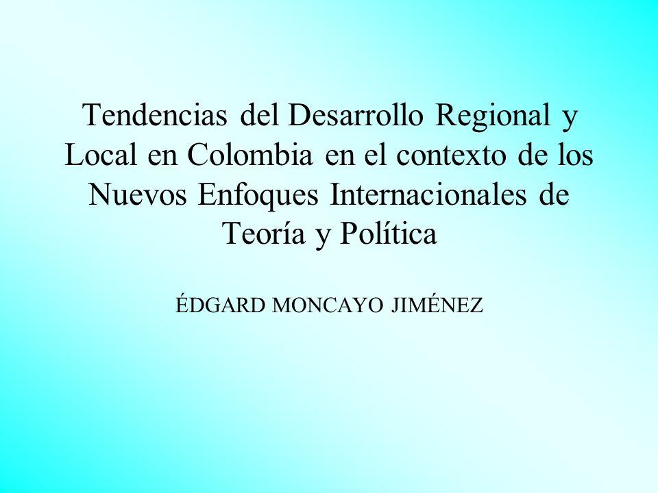 Temas a tratar: La revalorización de la cuestión territorial en la organización del Estado y el desarrollo socioeconómico Las Políticas Regionales: un enfoque por generaciones Un mundo de geometría variable: los territorios que ganan y los que pierden El desarrollo regional en Colombia: tendencias históricas y escenarios para el futuro