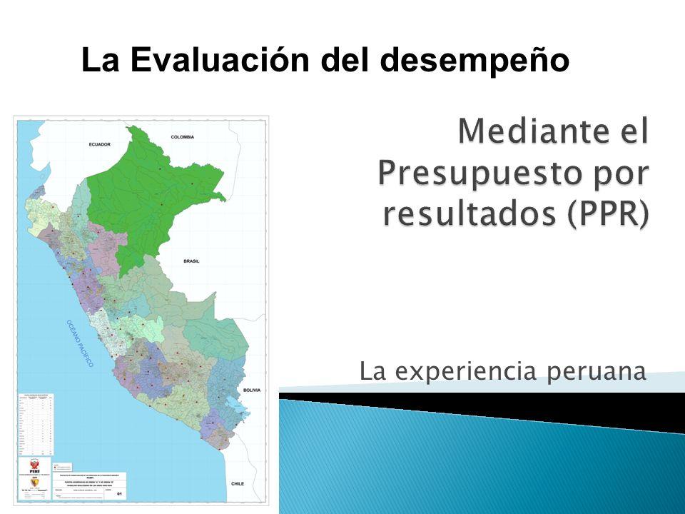 La experiencia peruana La Evaluación del desempeño