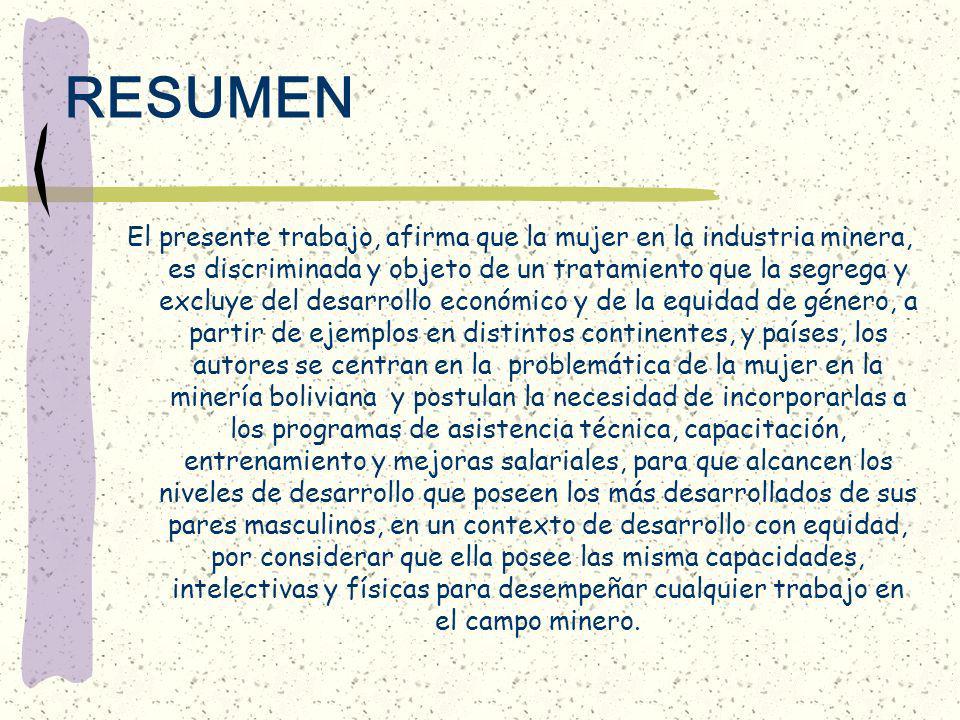 INTRODUCCIÓN: El documento recoge una primera versión, preparada por Ana María Aranibar, y es complementado con aportes estadísticos acopiados por la División de Recursos Naturales de la CEPAL, con base en el CELADE de CEPAL, y en el Anuario Estadístico de esta institución, analizados e interpretados por el geólogo Eduardo Chaparro A., quien contribuye sobre la base de su conocimiento y experiencia previa, en la minería del carbón y del oro en Colombia, en los temas referentes a capacitación, reconversión laboral y asistencia técnica, así como en su papel de asesor de cerca de catorce gobiernos de la región en temas mineros.