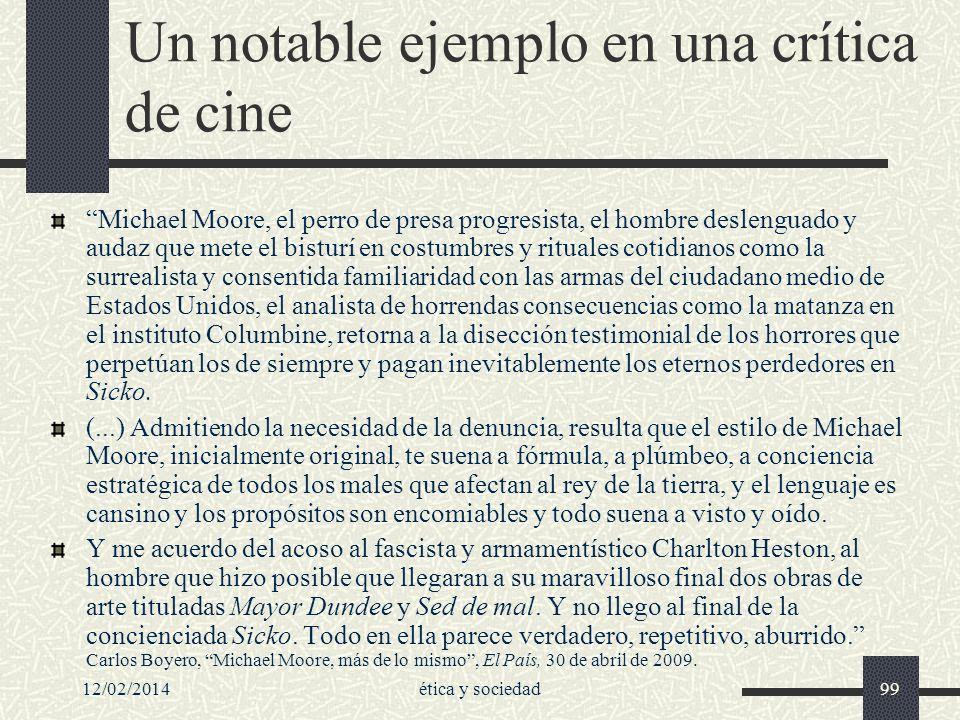 12/02/2014ética y sociedad99 Un notable ejemplo en una crítica de cine Michael Moore, el perro de presa progresista, el hombre deslenguado y audaz que
