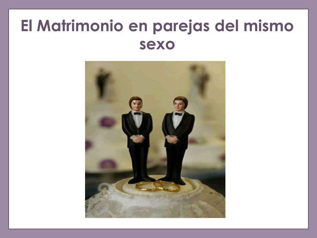 El Matrimonio en parejas del mismo sexo