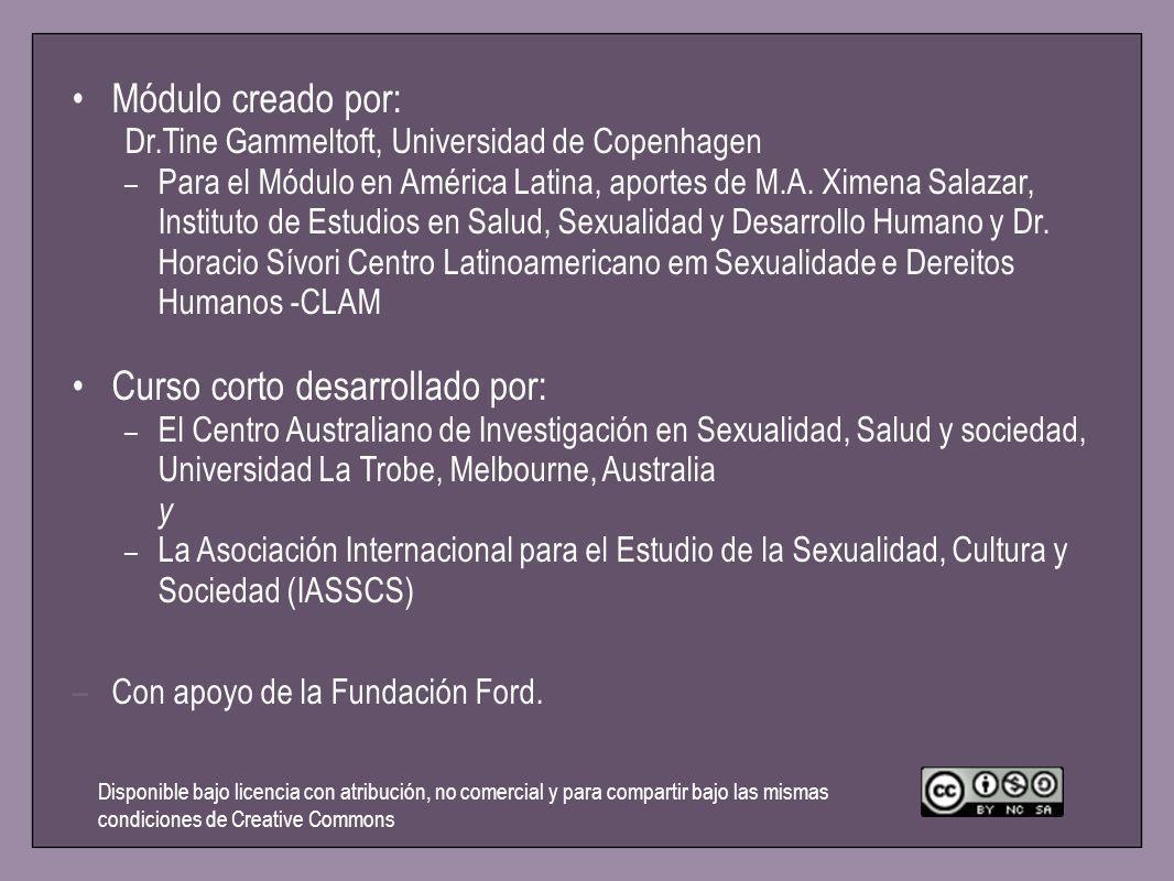 Módulo creado por: Dr.Tine Gammeltoft, Universidad de Copenhagen – Para el Módulo en América Latina, aportes de M.A. Ximena Salazar, Instituto de Estu