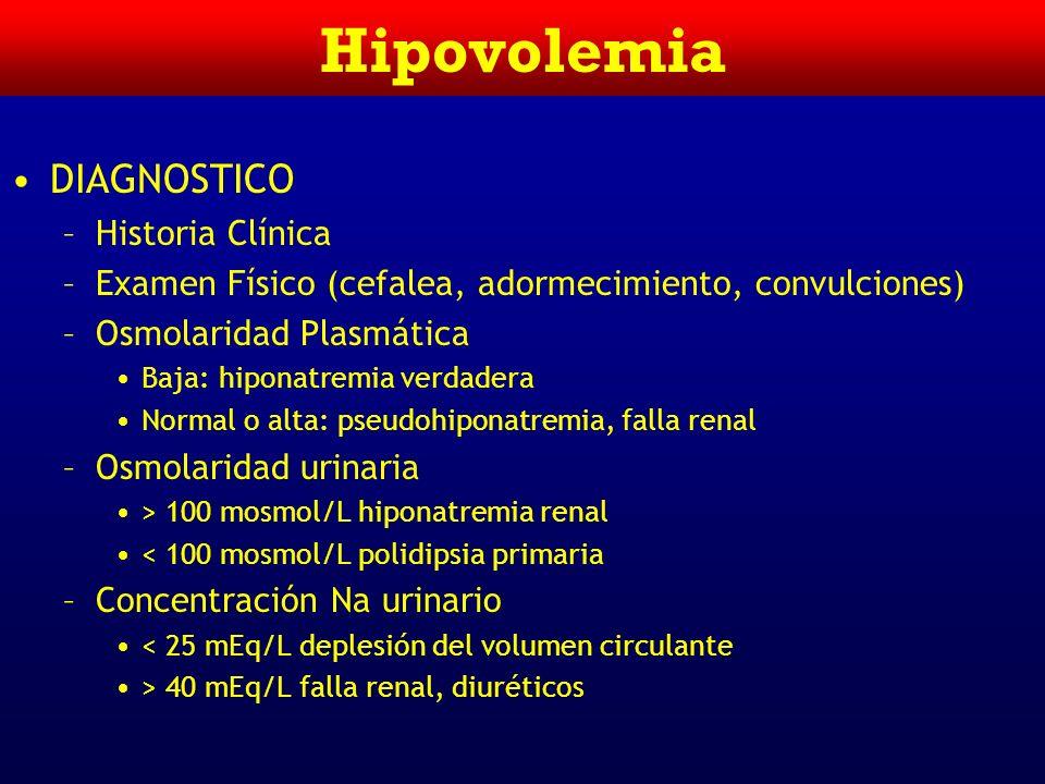 Hiponatremia SINTOMAS (sodio serico de 135 a 145) –Neurológicos (de 130 o menos) Nauseas < 125 Cefalea Letargia (abuelitos, 120) Convulsión Coma Muert