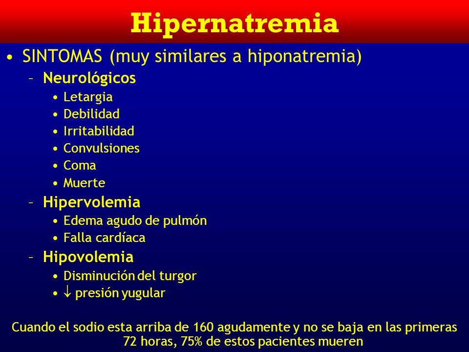 Hipernatremia ETIOLOGIA –Pérdida de Agua A.Pérdidas insensibles exageradas Fiebre, ejercicio Quemaduras Infecciones respiratorias B.Pérdidas Renales D